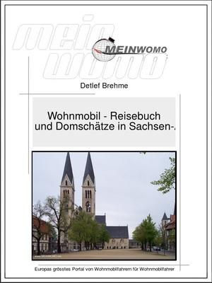 Deutschland, Dome und Domschätze in Sachsen-Anhalt