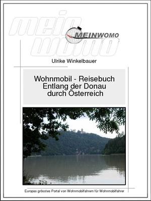 Österreich: Entlang der Donau