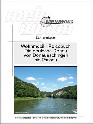 Deutschland - Die deutsche Donau - Von Donaueschingen bis Passau