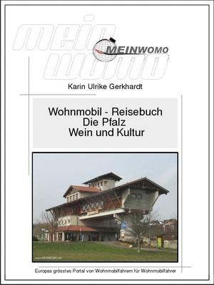 Deutschland - Die Pfalz - Wein und Kultur