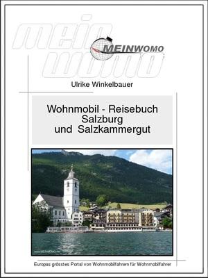 Österreich, Salzburg und Salzkammergut