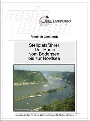 Stellplatzführer: Deutschland: Der Rhein vom Bodensee bis zur Nordsee