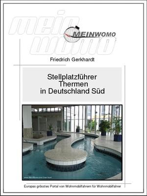 Stellplatzführer: Thermen in Deutschland Süd