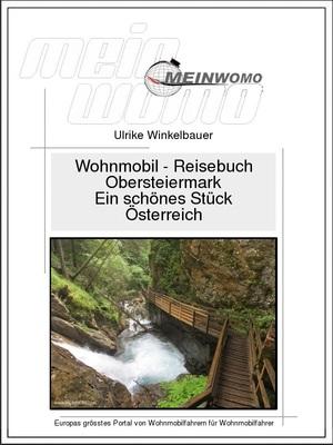 Obersteiermark - Ein schönes Stück Österreich