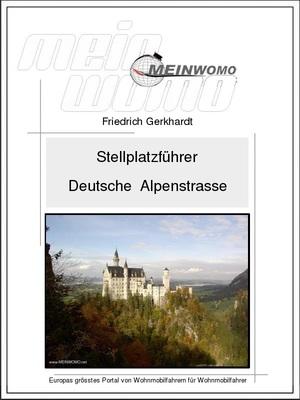 Stellplatzführer: Deutschland, Die Alpenstrasse