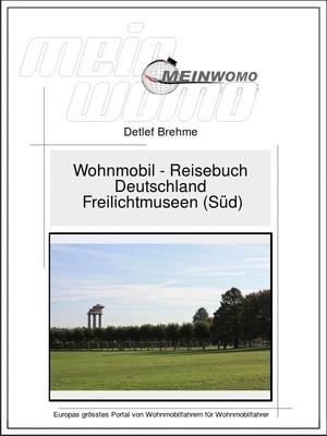 Deutschland, Freilichtmuseen (Süd)