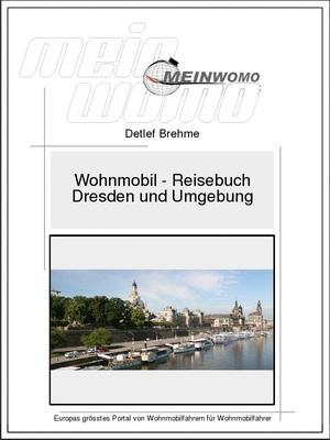 Deutschland,Dresden und Umgebung