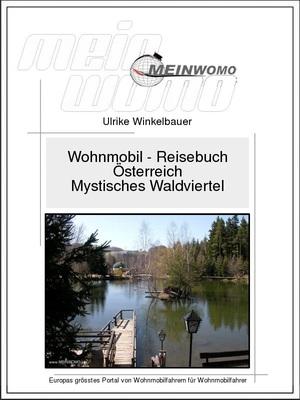 Österreich - Mystisches Waldviertel