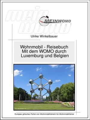Mit dem WOMO durch Luxemburg und Belgien