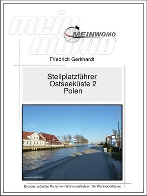 Stellplatzführer: Ostseeküste 2 - Polen