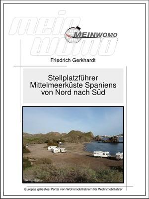 Stellplatzführer:Mittelmeerküste Spanien, Bd.1 Norden